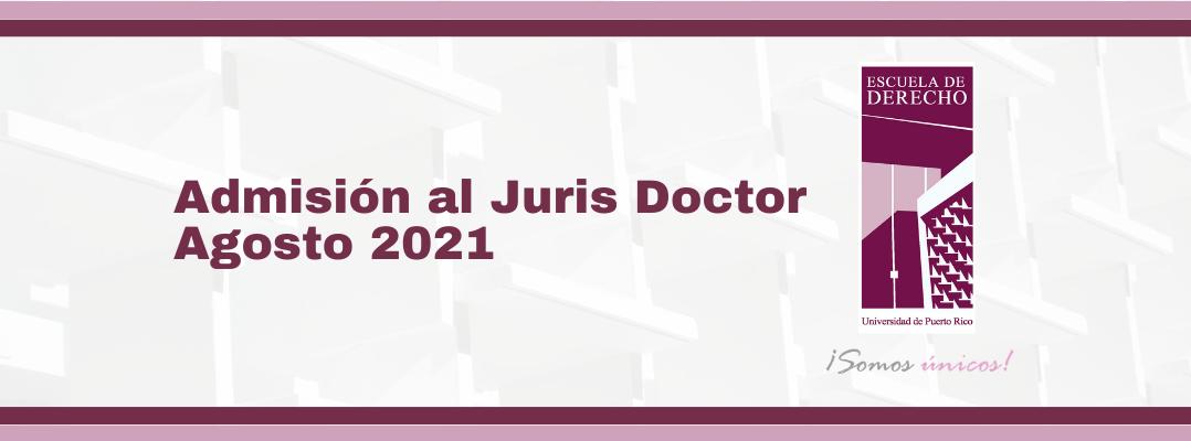 Inician orientaciones de admisiones al Juris Doctor para agosto 2021