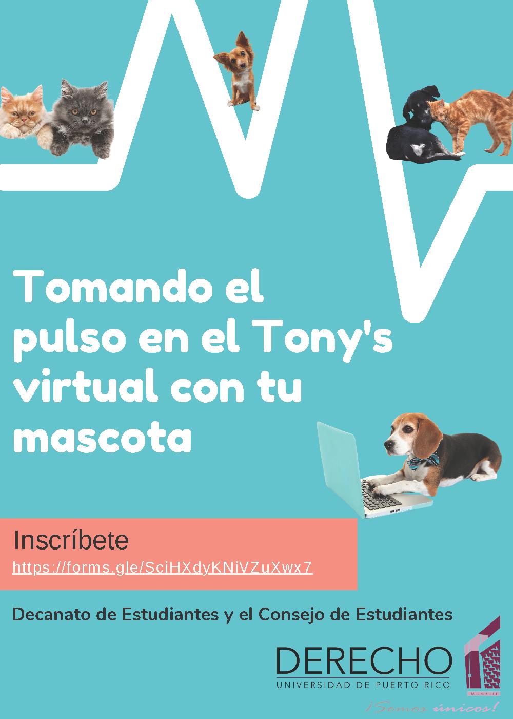 Tomando el pulso en el Tony's Virtual con tu Mascota