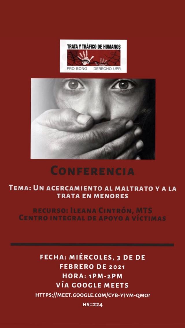 Conferencia Un Acercamiento al Maltrato y a la Trata de Menores