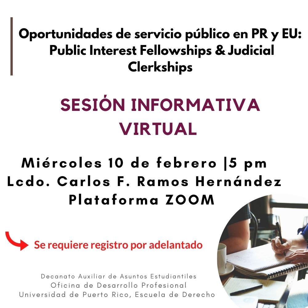 Oportunidades de Servicio Público en Puerto Rico y Estados Unidos: Public Interest Fellowships y Judicial Clerkships