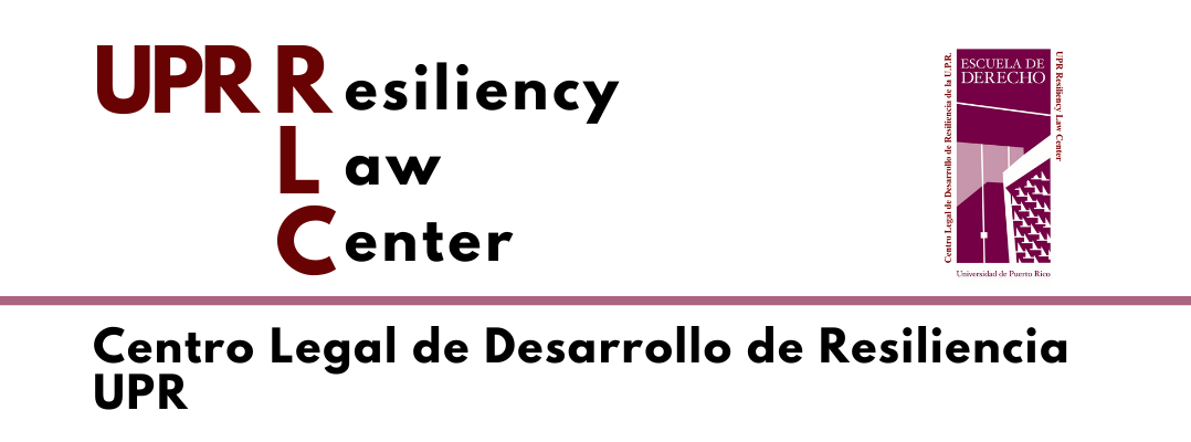 UPR Resiliency Law Center